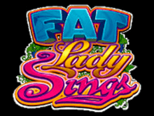 Игра на деньги в Fat Lady Sings